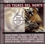 El Mas Grande Homenaje a Los Tigres del Norte