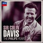 Colin Davis: The Philips Years