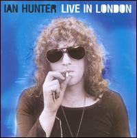 Live in London - Ian Hunter