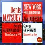 Rachmaninoff: Piano Concerto No. 2; Gershwin: Rhapsody in Blue