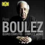 Pierre Boulez: Complete Works -