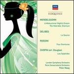 Mendelssohn, Delibes, Rossini, Chopin: Orchestral Works