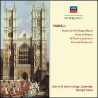 Purcell: Music for the Chapel Royal; Verse Anthems; Te Deus Laudamus; Funeral Services -