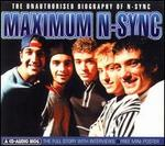 Maximum N-Sync: Unauthorised Biography of 'N Sync