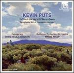 "Kevin Puts: To Touch the Sky; If I Were a Swan; Symphony No. 4 ""From Mission San Juan"""