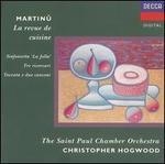 Martinu: La Revue de Cuisine; Sinfonietta 'La Jolla'; Etc.
