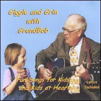 Giggle and Grin With Grandbob - Grandbob