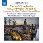 Mozart: Symphonies Nos. 38-40 (arranged by Hummel)
