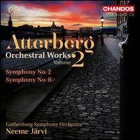 Kurt Atterberg: Orchestral Works, Vol. 2 - Symphonies Nos. 2 & 8 - Gothenburg Symphony Orchestra; Neeme J�rvi (conductor)