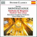 Xavier Montsalvatge: Simfonia de RFquiem; Manfred; Bric a brac
