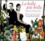 La Bella più Bella: Songs from early baroque Italy