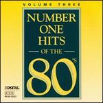Number One Hits of the 80's, Vol. 3