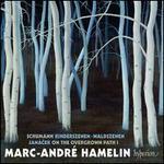 Schumann: Kinderszenen; Waldszenen; Jan�cek: On the Overgrown Path 1