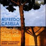 Alfredo Casella: Complete Music for Cello and Piano