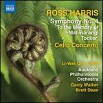 Ross Harris: Symphony No. 4; Cello Concerto