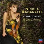 Homecoming: A Scottish Fantasy - Nicola Benedetti (violin); Phil Cunningham (accordion); BBC Scottish Symphony Orchestra; Rory Macdonald (conductor)