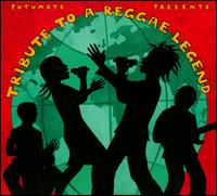 Putumayo Presents: Tribute to a Reggae Legend - Various Artists