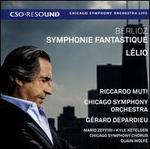 Berlioz: Symphonie fantastique; Lélio