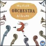My First Orchestra Album / Various