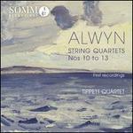 Alwyn: String Quartets 10-13 [Somm: Sommcd 0165]