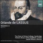 Orlande De Lassus: Requiem a 5 Motets [the Choir of Girton College Cambridge; Historic Brass of the Guildhall London; Gareth Wilson] [Toccata Classics: Tocc 0397]