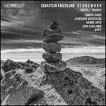 Sebastian Fagerlund: Stonework; Drifts; Transit
