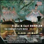 Franz & Carl Doppler: Complete Flute Music, Vol. 7
