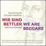 Daniel Pacitti We Are Beggars