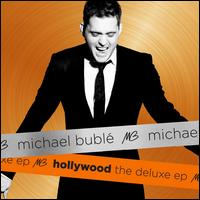 Hollywood: The Deluxe EP - Michael Bubl�