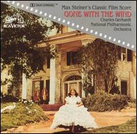 Gone with the Wind: Max Steiner's Classic film Score - Charles Gerhardt/National Philharmonic Orchestra