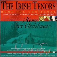 Home for Christmas - Irish Tenors