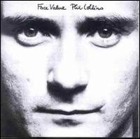 Face Value - Phil Collins