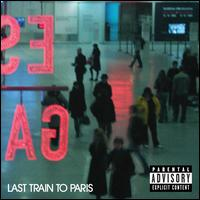 Last Train to Paris [Deluxe Edition] - Diddy/Dirty Money
