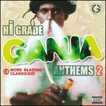 Hi-Grade Ganja Anthems, Vol. 2