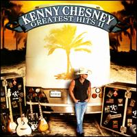 Greatest Hits II [Bonus Tracks] - Kenny Chesney