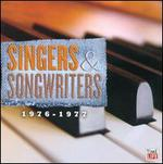 Singers & Songwriters: 1976-1977