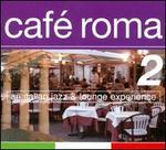 Cafe Roma, Vol. 2