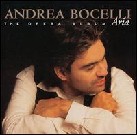 Aria: The Opera Album - Andrea Bocelli