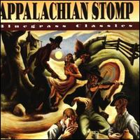 Appalachian Stomp: Bluegrass Classics - Various Artists