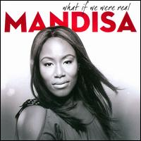 What If We Were Real - Mandisa