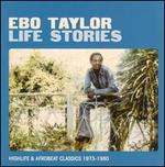 Life Stories: Highlife & Afrobeat Classics 1973-1980
