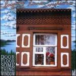 Door Floor Something Window: Live 1992 & 1993