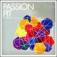 Chunk of Change - Passion Pit