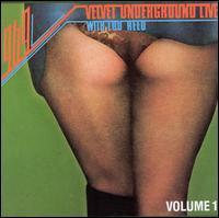 1969: Velvet Underground Live with Lou Reed, Vol. 1 - The Velvet Underground