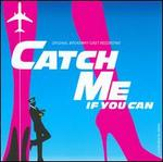 Catch Me If You Can - Original Broadway Cast Recording
