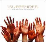 ISurrender: The White Flag Album