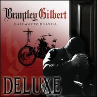 Halfway to Heaven [Enhanced Edition] - Brantley Gilbert