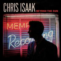 Beyond the Sun [Deluxe Edition] - Chris Isaak