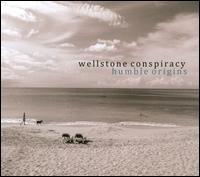 Humble Origins - Wellstone Conspiracy