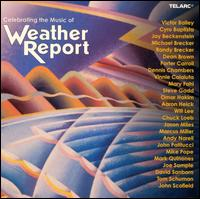 Celebrating the Music of Weather Report - Jason Miles/Various Artists